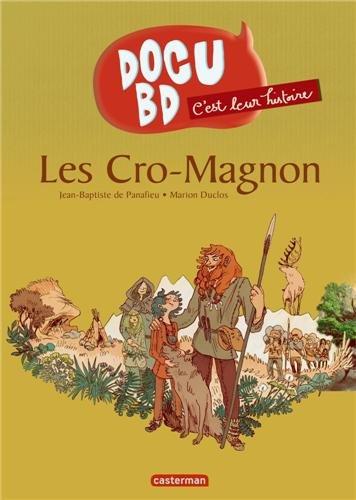 C'est leur histoire, Tome 4 : Les Cro-Magnon