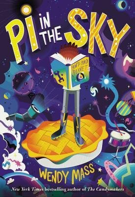 By Wendy Mass ( Author ) [ Pi in the Sky By Jun-2013 Hardcover