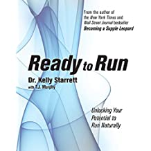 Ready to Run: Unlocking Your Potential to Run Naturally (English Edition)