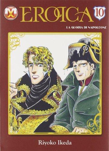 Eroica. La gloria di Napoleone: 10 por Riyoko Ikeda