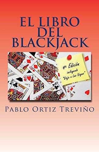 El Libro del Blackjack por Pablo Ortiz Treviño