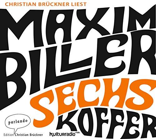 Buchseite und Rezensionen zu 'Sechs Koffer' von Maxim Biller