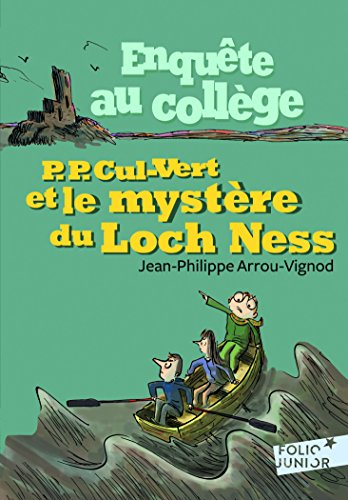 Enquête au collège, 5:P. P. Cul-Vert et le mystère du Loch Ness par Jean-Philippe Arrou-Vignod