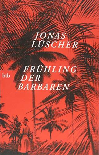 Buchseite und Rezensionen zu 'Frühling der Barbaren: Roman' von Jonas Lüscher