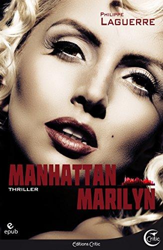 Manhattan Marilyn - Philippe Laguerre (2017)