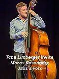 Tcha Limberger invite Mozes Rosenberg Hommage à Django Reinhardt - Jazz à Foix