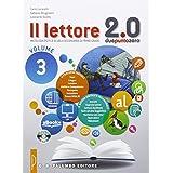 Il lettore 2.0. Antologia per la Scuola media: 3