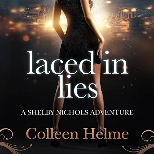 laced-in-lies-a-shelby-nichols-adventure-book-10