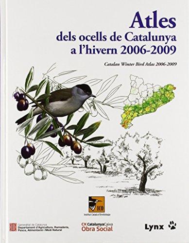 Atles dels ocells de Catalunya a l'Hivern 2006-2009 por Institut Català d'Ornitologia