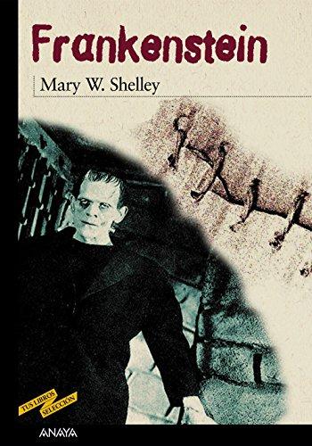 Frankenstein (Clásicos - Tus Libros-Selección) por Mary W. Shelley