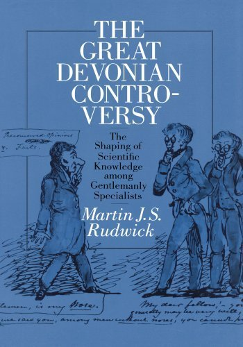 The Great Devonian Controversy: The Shaping of Scientific Knowledge among Gentlemanly Specialists (Science and Its Conceptual Foundations s) by Rudwick, Martin J. S. (1988) Paperback
