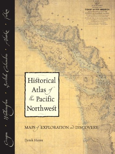 historical-atlas-of-the-pacific-northwest-maps-of-exploration-and-discovery-british-columbia-washing