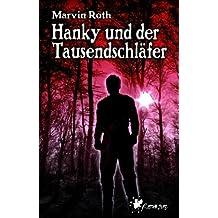 Hanky und der Tausendschläfer: Horror-Roman