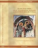 ATLANTE DEGLI ORDINI,DELLE CONGREGAZIONI RELIGIOSE E DEGLI ISTITUTI SECOLARI IN PUGLIA.
