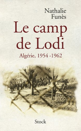 le-camp-de-lodi-algerie-1954-1962