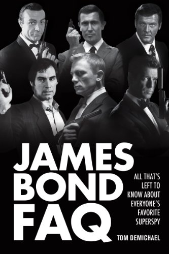 James Bond Faq All That S Left To Know About Everyone S Favorite Superspy Faq Series