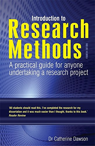 Introduction to Research Methods 4th Edition: A Practical Guide for Anyone Undertaking a Research Project