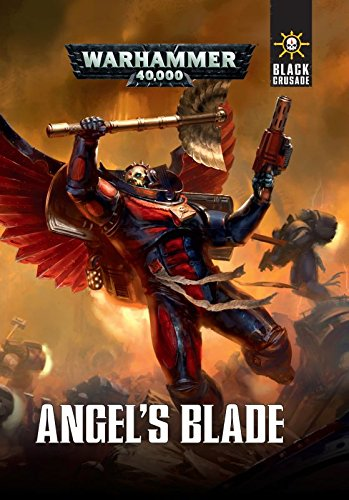 Black Crusade: Angels Blade (Deutsch)