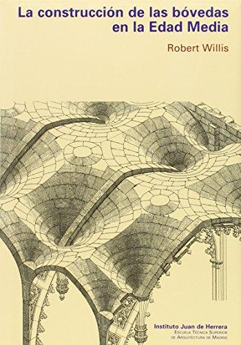 Descargar Libro Libro La construcción de bóvedas en la Edad Media de R. WILLIS