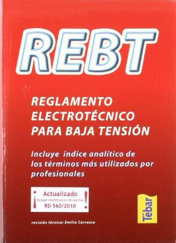 REBT, reglamento electrotécnico para baja tensión : incluye índice analítico de los...