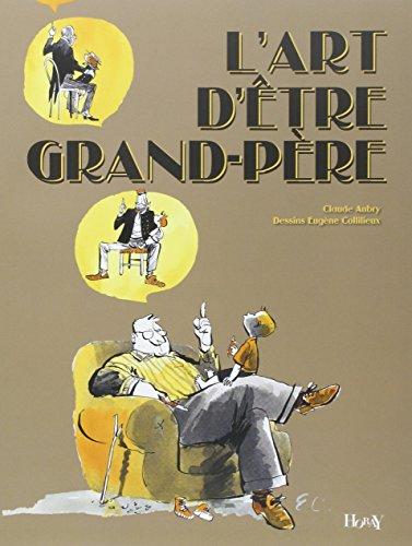 L'art d'être grand-père par Claude Aubry