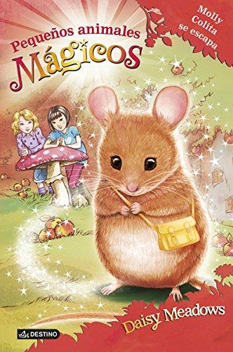 Molly Colita se escapa: Pequeños animales mágicos 2 por Daisy Meadows