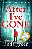 After Ive Gone: The Emotionally Gripping Thriller That Will Take Your Breath Away!