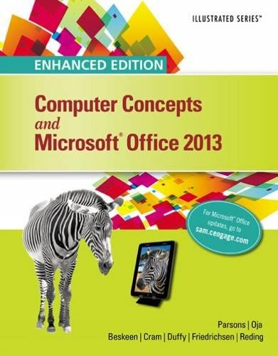 Enhanced Computer Concepts and Microsoft® Office 2013 Illustrated (Microsoft Office 2013 Enhanced Editions)