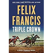 Triple Crown (Dick Francis) by Felix Francis (2016-10-11)