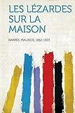 Cover of: Les Lezardes Sur La Maison |