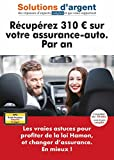 Récupérez 310 euros sur votre assurance-auto en moyenne. Par an. Les vraies astuces pour profiter de la loi Hamon, et changer d'assurance. En mieux !