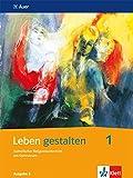 Leben gestalten 1. Ausgabe S: Schülerbuch Klasse 5/6: Unterrichtswerk fr den katholischen Religionsunterricht am…