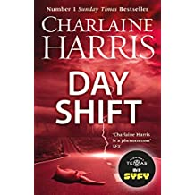 Day Shift: Now a major new TV series: MIDNIGHT, TEXAS (Midnight Texas Book 2)