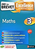 ABC du Brevet Excellence - Maths 3e - Nouveau programme 2016