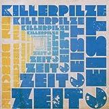 Songtexte von Killerpilze - Ein bisschen Zeitgeist