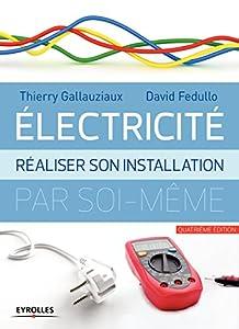 """Afficher """"Electricité : réaliser son installation électrique par soi-même"""""""