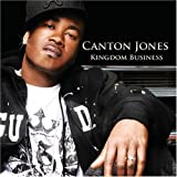 Kingdom Business by Canton Jones (2008-08-02)
