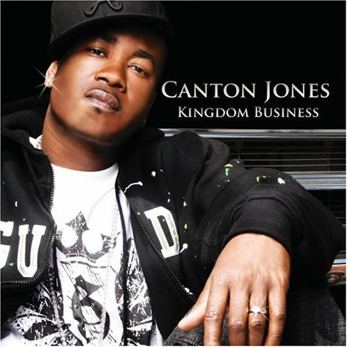 Kingdom Business by Canton Jones (2008-08-02)