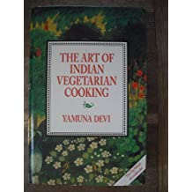 Art of Indian Vegetarian Cooking