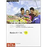 Spotlight on you vol. 0-workbook 0-vol. 1A-workbook 1A. Per le Scuole superiori