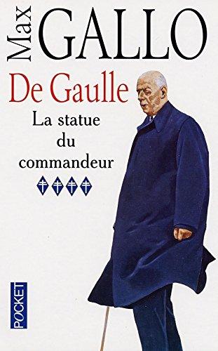 De Gaulle, tome 4. La Statue du commandeur