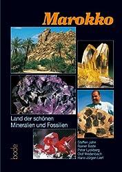 Marokko - Mineralien und Fundstellen: Land der schönen Mineralien und Fossilien