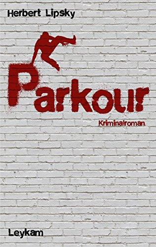 Parkour: Kriminalroman