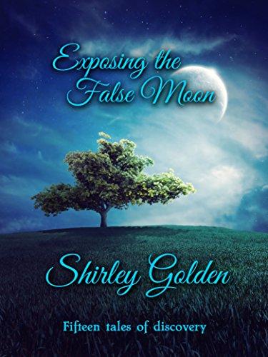 ebook: Exposing the False Moon (B00SJF63R2)