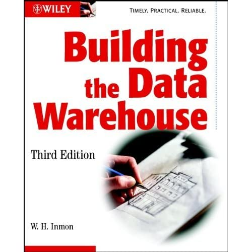 Building the Data Warehouse by W. H. Inmon (2002-03-29)