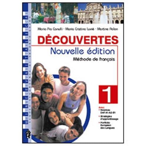 Découvertes. Méthode De Français. Cahier D'exercices. Con Espansione Online. Con Cd Audio. Per Le Scuole Superiori: 1