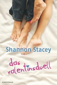 Das Valentinsduell: Kurzroman (Familie Kowalski 7) von [Stacey, Shannon]