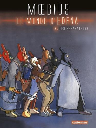 Le monde d'Edena, Tome 6 : Les réparateurs