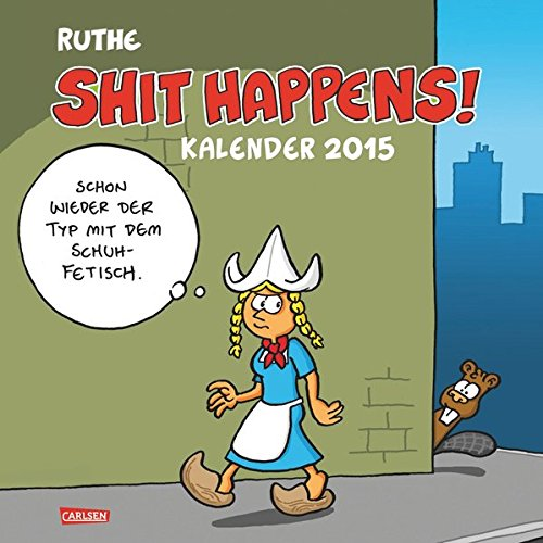 Shit Happens Wandkalender 2015 (Lustige Spongebob-bilder)