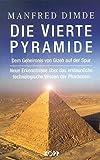 Die vierte Pyramide - Manfred Dimde